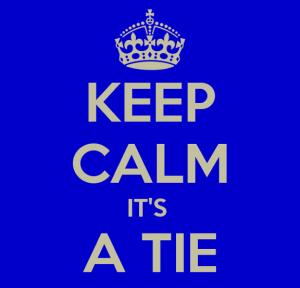 Its a Tie